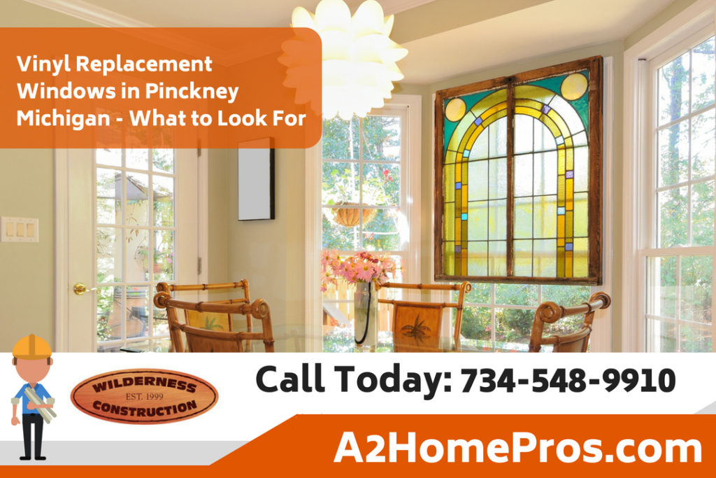 Vinyl Replacement Windows in Pinckney Michigan - What to Look For