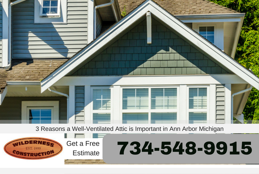 3 Reasons a Well-Ventilated Attic is Important in Ann Arbor Michigan