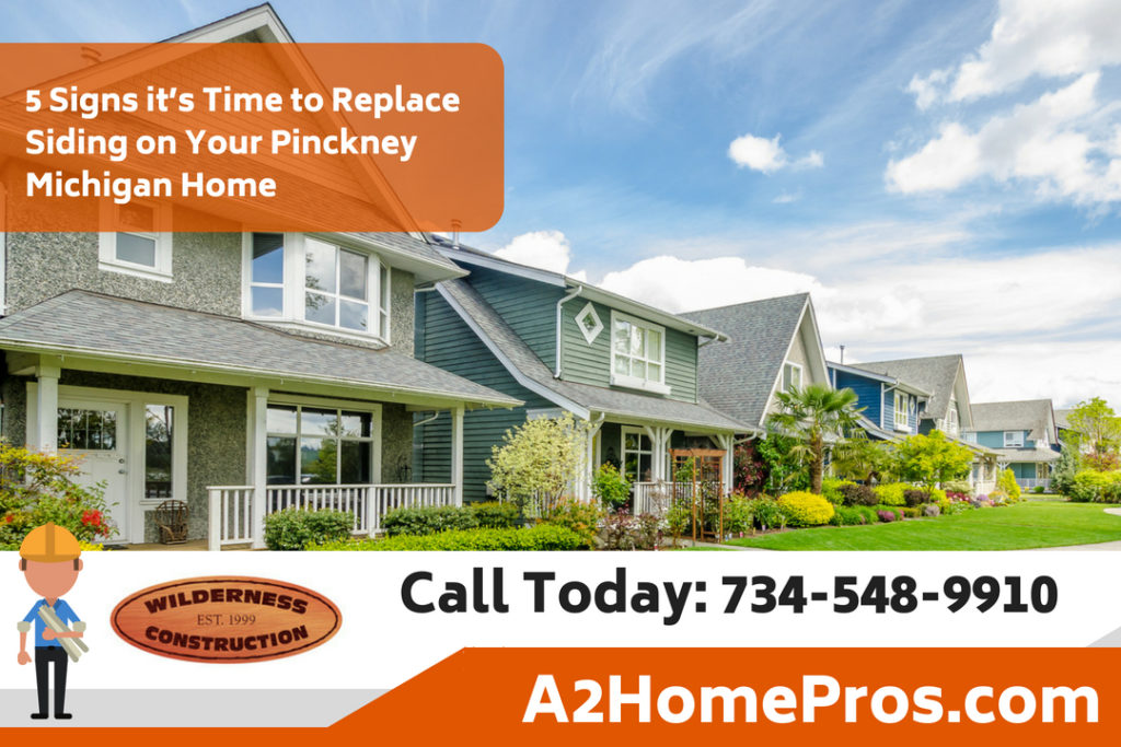 5 Signs it's Time to Replace Siding on Your Pinckney Michigan Home