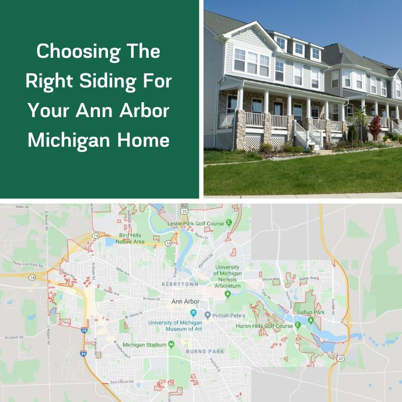 Choosing The Right Siding For Your Ann Arbor Michigan Home
